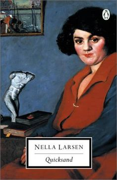 """""""Quicksand"""" by Nella Larsen (100 Books by Black Women Everyone Should Read) #ForHarriet #books"""