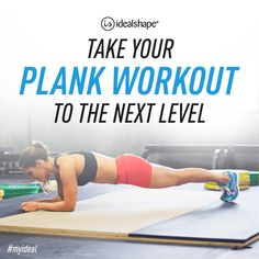 Step Up Your Plank Workout - IdealShape