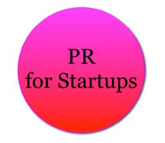 Startup PR: Tips for Getting Started