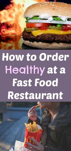 How to Order Healthy at a Fast Food Restaurant