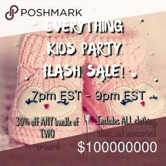 LIKE & SHARE - 30% BUNDLE FLASH SALE COMING SOON! Take advantage of this great flash sale - 30% off ANY bundle of two or more during the Everything Kids Party! The party is for kids clothes, but this deal can be used on anything in my closet. Stock up while prices are down! Happy poshing! 💕 Other