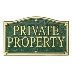 Private Property Plaque - Green/Gold - Frontgate