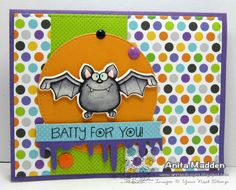 Batty For You