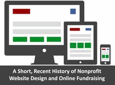 A Short, Recent History of Nonprofit Website Design and Online Fundraising