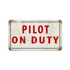 Amazon.com  Pilot On Dury Vintage Metal Sign Airplane Aviation 14 X 8 Steel f073d7f287b58