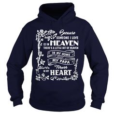 In My Home My Papa Forever In My Heart T Shirt T-shirt Hoodie #gift #ideas #Popular #Everything #Videos #Shop #Animals #pets #Architecture #Art #Cars #motorcycles #Celebrities #DIY #crafts #Design #Education #Entertainment #Food #drink #Gardening #Geek #Hair #beauty #Health #fitness #History #Holidays #events #Home decor #Humor #Illustrations #posters #Kids #parenting #Men #Outdoors #Photography #Products #Quotes #Science #nature #Sports #Tattoos #Technology #Travel #Weddings #Women