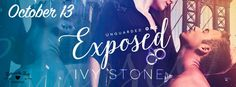Renee Entress's Blog: [Release Blitz] Exposed by Ivy Stone