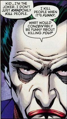 You  must suck, when the joker wont kill you...