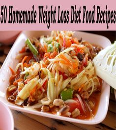 50 Homemade Weight Loss Diet Food Recipes