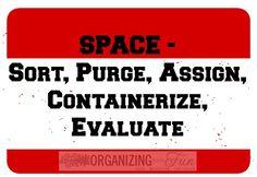 S.P.A.C.E.: Sort, Purge, Assign, Containerize, Evaluate | OrganizingMadeFun.com
