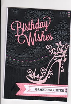 background embossing has been highlighted with silver wax Birthday Card Sayings, Girl Birthday Cards, Birthday Cards For Women, Tattered Lace Cards, Parchment Cards, Craftwork Cards, Spellbinders Cards, Stamping Up Cards, Scrapbook Cards