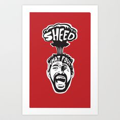 'Sheed Protest Art Print by Oyl Miller - $15.00