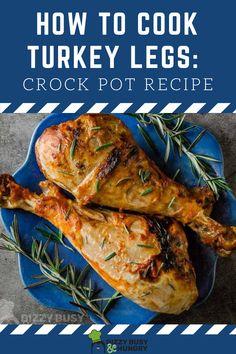 How to make turkey legs in the crock pot using just 8 ingredients #dizzybusyandhungry #crockpot #turkey #legs #turkeylegs