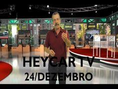 Programa Heycar TV do dia 24 de dezembro