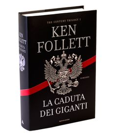 La caduta dei giganti, Ken Follett