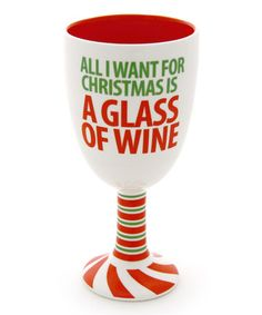Look what I found on #zulily! 'All I Want For Christmas' Goblet #zulilyfinds
