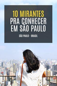 10 mirantes pra conhecer em São Paulo