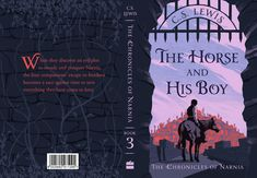 The Horse and His Boy — Jeffrey Nguyen Best Book Covers, Book Cover Art, Book Art, Books For Boys, Childrens Books, Book Design, Best Book Cover Design, Graphic Design Books, Cool Books