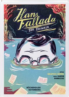 Der Trinker  Hans Fallada; Jakob Hinrichs (Illustrator)  Denoël Graphic Illustrator, Graphic Novel, Literature, Comic Books, Comics, Reading, Wallpaper, Cover, Movie Posters