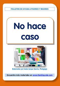 Mi hijo no hace caso es una de las quejas principales de los padres, aquí pueden descargar un folleto con pautas para abordar este problema