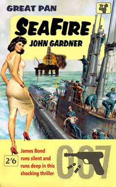 SeaFire by John Gardner - A fan made 007 cover