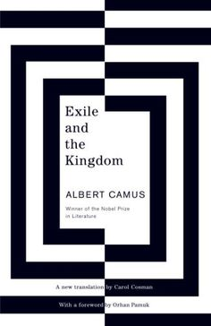 Exile and the Kingdom: author Albert Camus: cover design by Helen Yentus