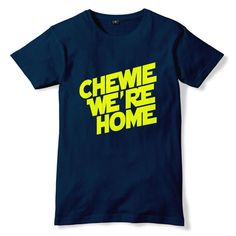 STAR WARS Episode VII The Force Awakens Home Chewy T-Shirt 7 [Gildan Heavy]