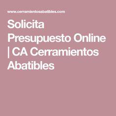 Solicita Presupuesto Online | CA Cerramientos Abatibles