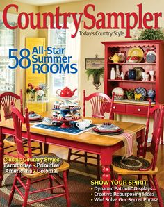 Set off style fireworks this summer with the fabulous homes and five-star decor in Country Sampler's July 2016 issue! Country Sampler Magazine, Country Treasures, Country Farmhouse Decor, Country Homes, Farmhouse Ideas, Country Lifestyle, Star Decorations, Cozy House, Country Style