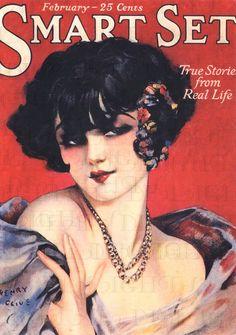 Smart Set magazine, cover art by Henry Clive Posters Vintage, Art Deco Posters, Vintage Prints, Vintage Images, Retro Posters, Movie Posters, Pinup Art, Cover Art, Set Cover