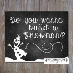 Do you wanna build a snowman? Of course you do! This printable with cute Olaf will inspire you all winter long to get out and play in the