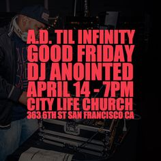 [TONIGHT/7PM] DJ Anointed (@djanointed) will be spinning this Friday at #ADtilinfinity. #GoodFriday #April14 #7PM _________________________________________________  City Life (@citylifesf) in association with Lyrical Opposition (@lyricalops) present A.D. Til Infinity a curated showcase of socially-conscious faith-based artists in the Bay Area displaying their truth and talents through hip-hop spoken word poetry and film in honor of the blood that was shed for this generation and beyond this…