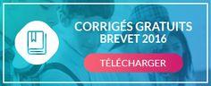Sujets Corrigés Brevet 2016 - Corrections DNB Métropole