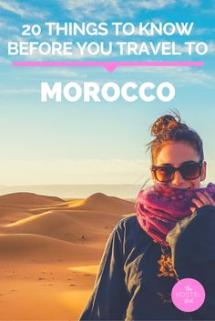 20 Things to Know Before you Travel to Morocco - The Hostel Girl