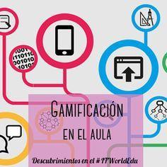 Repaso del IT World Edu y 2 referentes de la gamificación en el aula en España: kahoot, plataforma online y la web gamifica tu aula.
