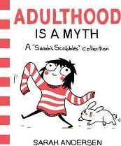 Booktopia has Adulthood Is a Myth, A Sarah's Scribbles Collection by Sarah Andersen. Buy a discounted Paperback of Adulthood Is a Myth online from Australia's leading online bookstore. Books 2016, New Books, Good Books, Books To Read, Sarah's Scribbles, Special Snowflake, Free Reading, Reading 2016, Reading Books