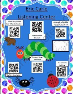 Instant Listening Center - Eric Carle Author Study - QR Codes from Smart Teaching on TeachersNotebook.com (2 pages)  - This instant listening center is ready for your students. They simply scan the codes with an i-pod, i-pad, or tablet. The stories will be read to them. This author study also features an interview of Eric Carle talking about the making of his books.  Kids