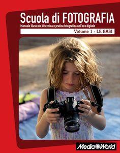Scuola di fotografia volume 1