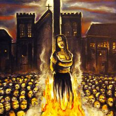 """A so-called """"witch"""" burned on the stake by the """"loving"""" christians!"""