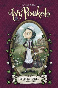 RESEÑAS:  Está claro: a Ivy Pocket. ¡No hay nadie como ella!Ilustrada con humorístico estilo gótico,Tenía que ser Ivy Pocket. El secreto del diamantees el comienzo de las aventuras de una chica que descubrirá quién es realmente.Para niños de 9 a 13 años .Ivy Pocket es una criada de doce años muy especial Y si no, ¡que se lo pregunten a ella!   http://palomitasparaleerunlibro.blogspot.mx/2015/08/tenia-que-ser-ivy-pocket-el-secreto-del.html