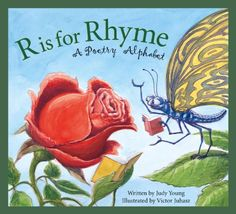 R is for Rhyme: A Poetry Alphabet by Judy Young http://www.amazon.com/dp/158536519X/ref=cm_sw_r_pi_dp_7FdIwb1M4V4WY