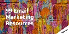Ultimate liste of ecommerce email marketing resources