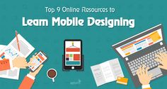 Top 9 Resources to Learn Mobile Designing Online
