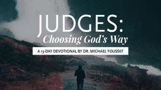 I'm reading the @YouVersion plan 'Judges: Choosing God's Way'. Check it out here: