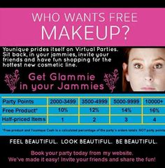 """Do you want to earn FREE make-up?  Have a Younique on-line Party and earn FREE Younique Products. Younique all natural mineral makeup.! Younique Make-up, Try it, you will love it! Welcome to the """"On-line Make-up Spa Party""""!   Join my Team and have your own Make-up party business. So many ways to sell and earn residual  income!! www.youniqueproducts.com/beBeYoutiful/"""