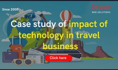 Enrich the operations of ONLINE TRAVEL AGENCY by relying on TECHNICAL SOLUTIONS of SynapseWebSolutions. Refer to the Case Study to understand hospitality industry growth. Online Travel, Tour Operator, Travel Agency, Case Study, Hospitality, Software, Technology, Business, Tech