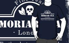 Moriar Tea....sherlock puns