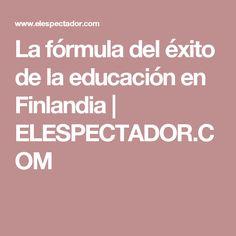La fórmula del éxito de la educación en Finlandia | ELESPECTADOR.COM