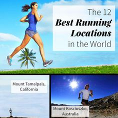 The best running locations in the world that ultrarunner Dean Karnazes deems worthy of a few of your miles..