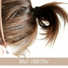 Bad hairday :)